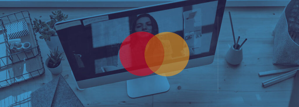 We innovated with institutional videos for Mastercard